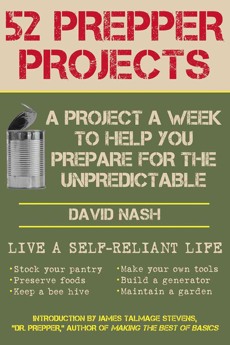 52 Prepper Projects By Nash, David/ Stevens, James Talmage (INT)